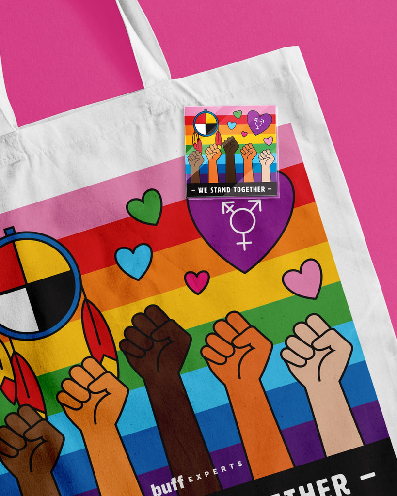 We Stand Together Tote Bag + Acrylic Pin