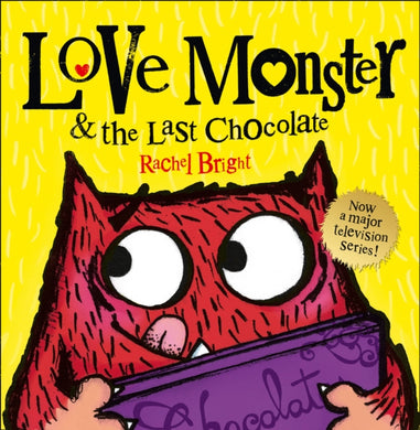 Love Monster and the Last Chocolate-9780007540303