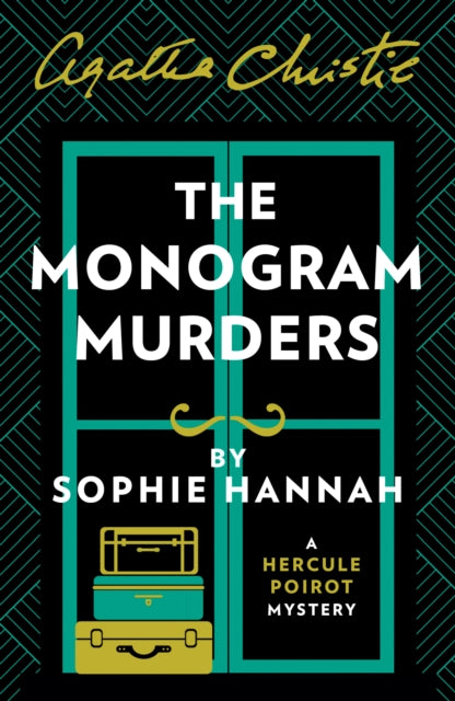 The Monogram Murders : The New Hercule Poirot Mystery-9780007547449