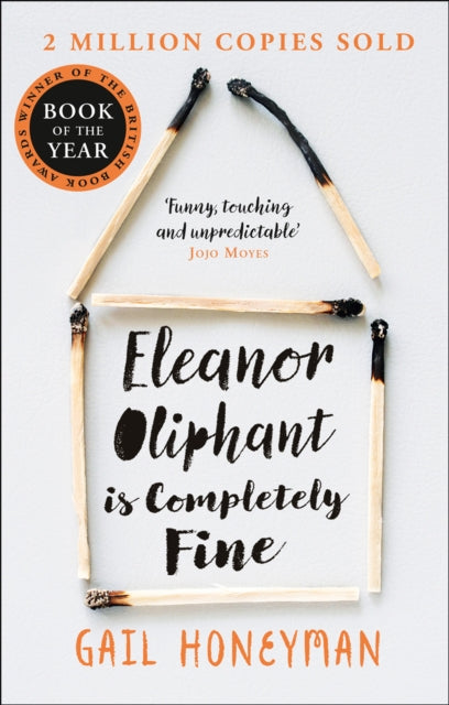 Eleanor Oliphant is Completely Fine : Debut Bestseller and Costa First Novel Book Award Winner 2017-9780008172145