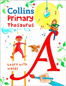 Collins Primary Thesaurus : Learn with Words-9780008222055