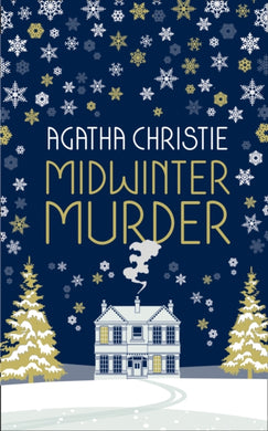 MIDWINTER MURDER: Fireside Mysteries from the Queen of Crime-9780008328962
