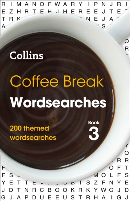 Coffee Break Wordsearches Book 3 : 200 Themed Wordsearches-9780008343927