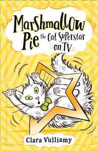 Marshmallow Pie The Cat Superstar On TV-9780008355890