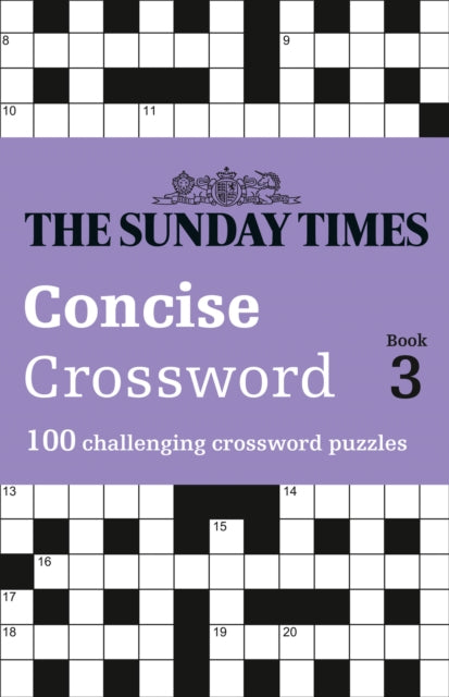 The Sunday Times Concise Crossword Book 3 : 100 Challenging Crossword Puzzles-9780008404215