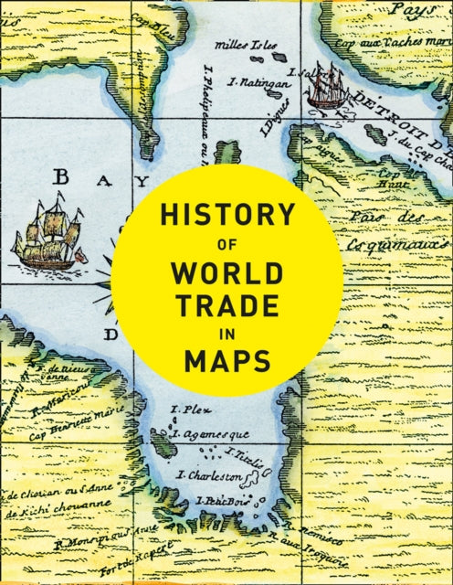 History of World Trade in Maps-9780008409296