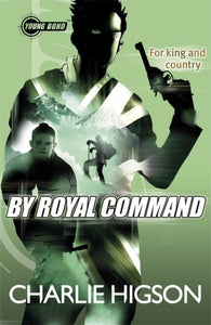 Young Bond: by Royal Command-9780141343600
