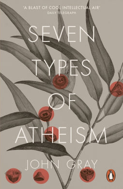 Seven Types of Atheism-9780141981109