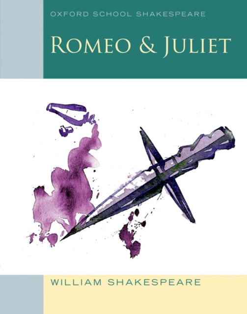 Oxford School Shakespeare: Romeo and Juliet-9780198321668