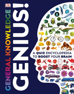 General Knowledge Genius! : A Quiz Encyclopedia to Boost Your Brain-9780241336243