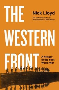 The Western Front : A History of the First World War-9780241347164