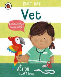 Busy Day: Vet : An action play book-9780241382530