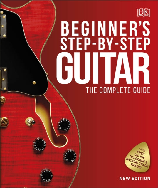 Beginner's Step-by-Step Guitar : The Complete Guide-9780241389522