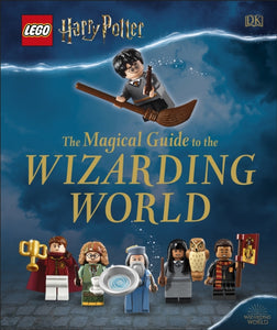 LEGO Harry Potter The Magical Guide to the Wizarding World-9780241397350
