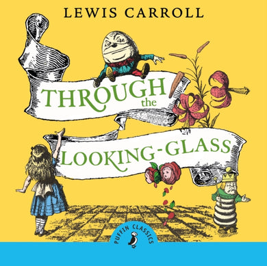 Through the Looking Glass and What Alice Found There-9780241421154