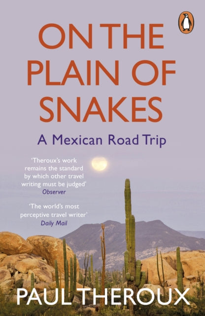 On the Plain of Snakes : A Mexican Road Trip-9780241977521