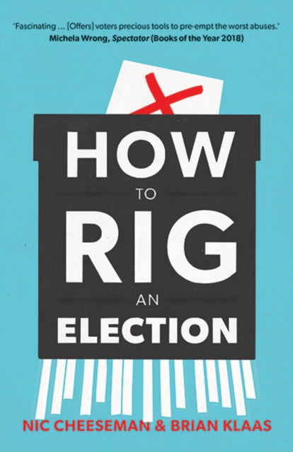 How to Rig an Election-9780300246650