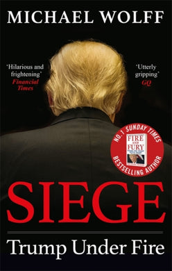 Siege : Trump Under Fire-9780349144306