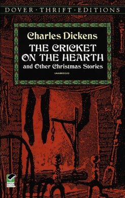 The Cricket on the Hearth : and Other Christmas Stories-9780486280394