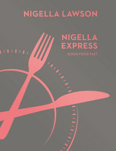Nigella Express : Good Food Fast (Nigella Collection)-9780701189136