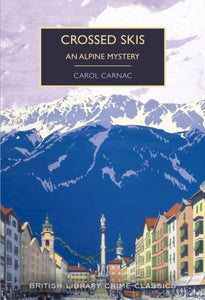 Crossed Skis : An Alpine Mystery-9780712353311