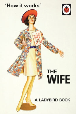 How it Works: The Wife-9780718183547