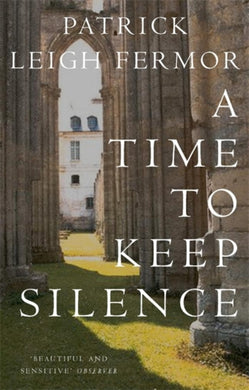 A Time to Keep Silence-9780719555275
