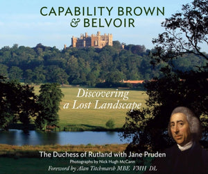 Capability Brown & Belvoir : Discovering a Lost Landscape-9780951689165