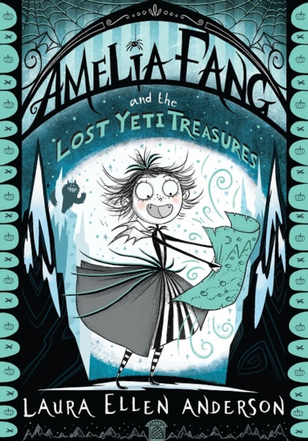 Amelia Fang and the Lost Yeti Treasures-9781405293921
