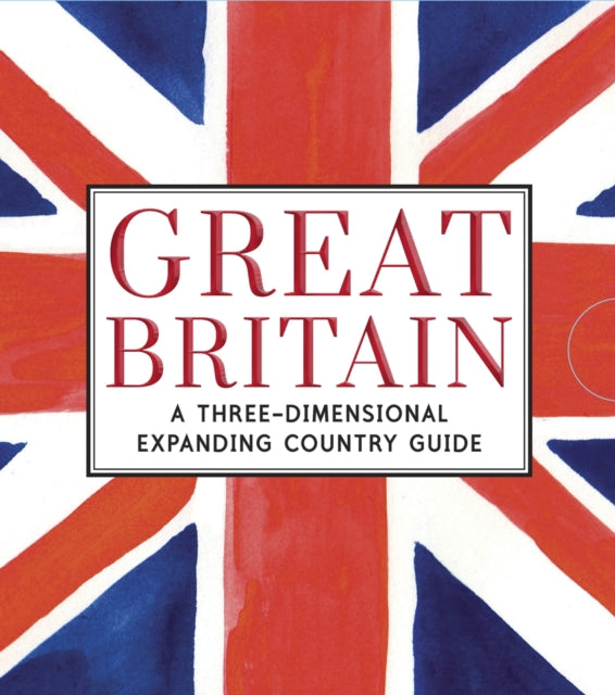 Great Britain : A Three-Dimensional Expanding Country Guide-9781406356236