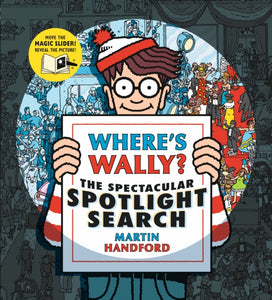 Where's Wally? The Spectacular Spotlight Search-9781406381191