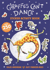 Giraffes Can't Dance 20th Anniversary Sticker Activity Book-9781408356586