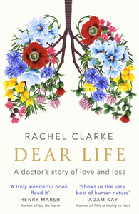 Dear Life : A Doctor's Story of Love and Loss-9781408712528