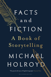Facts and Fiction : A Book of Storytelling-9781408897386
