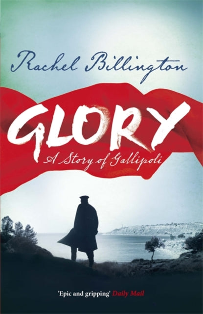 Glory : A Story of Gallipoli-9781409148821