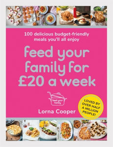Feed Your Family For GBP20 a Week-9781409195672