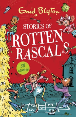 Stories of Rotten Rascals : Contains 30 classic tales-9781444954272