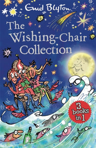 The Wishing-Chair Collection: Books 1-3-9781444959512