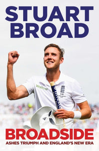 Broadside : How We Regained the Ashes-9781471101601
