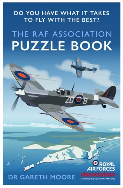 The RAF Association Puzzle Book : Do You Have What It Takes to Fly with the Best?-9781472145321