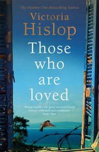 Those Who Are Loved : The compelling Number One Sunday Times bestseller, 'A Must Read'-9781472223227