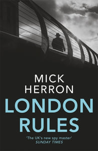 London Rules : Jackson Lamb Thriller 5-9781473657403
