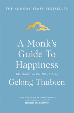 A Monk's Guide to Happiness : Meditation in the 21st century-9781473696686