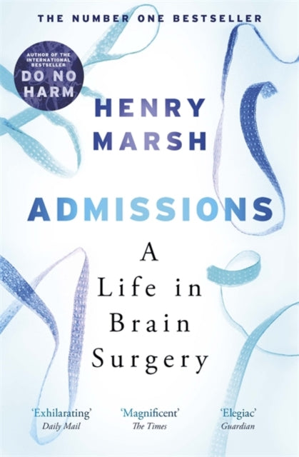 Admissions : A Life in Brain Surgery-9781474603874