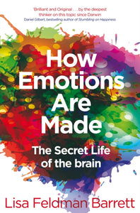 How Emotions Are Made : The Secret Life of the Brain-9781509837526