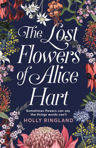 The Lost Flowers of Alice Hart-9781509859849