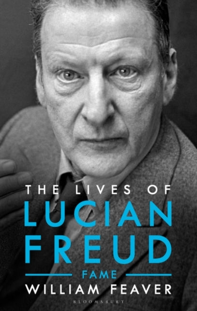 The Lives of Lucian Freud : FAME 1968 - 2011