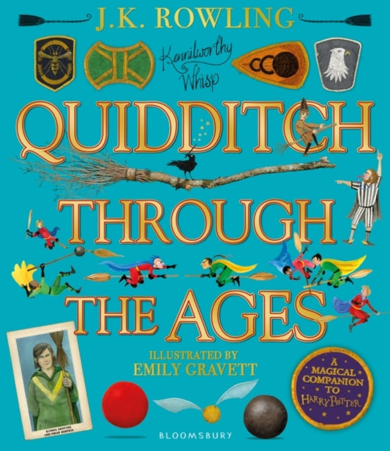 Quidditch Through the Ages - Illustrated Edition : A magical companion to the Harry Potter stories-9781526608123