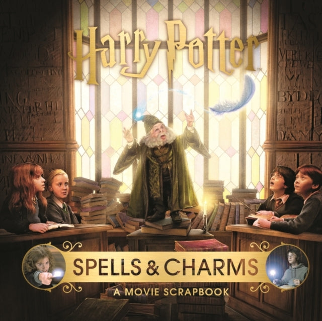 Harry Potter - Spells & Charms: A Movie Scrapbook-9781526613189
