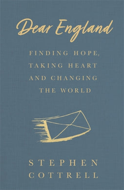 Dear England : Finding Hope, Taking Heart and Changing the World-9781529360950